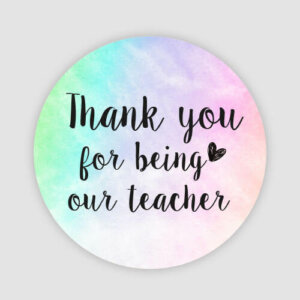 thank you for being our teacher stickers