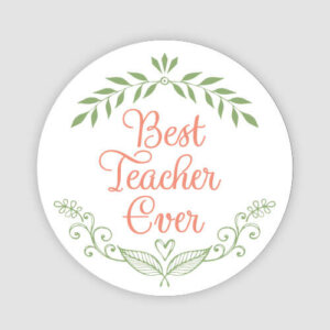 best teacher ever stickers